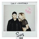 SUS/Sam F, Nightowls