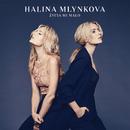 Życia Mi Mało/Halina Mlynkova