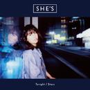 Tonight / Stars/SHE'S