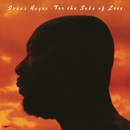 For The Sake Of Love (Expanded Edition)/Isaac Hayes