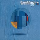 Form & Function (Pt. 2)/Gangs Of Ballet