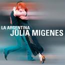 La Argentina/Julia Migenes