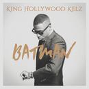 Batman/King Hollywood Kelz
