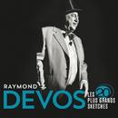 Les 20 plus grands sketches(Live)/Raymond Devos