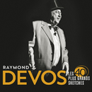 Les 40 plus grands sketches (Live)/Raymond Devos
