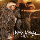 Thick Of It/Mary J. Blige