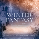 Winter Fantasy/David Arkenstone, Charlee Brooks