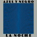 La Noche/Azul Y Negro