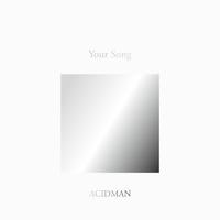 "ACIDMAN 20th Anniversary Fans' Best Selection Album ""Your Song""/ACIDMAN"