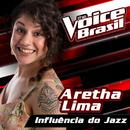Influência Do Jazz (The Voice Brasil 2016)/Aretha Lima