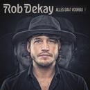 Alles Gaat Voorbij/Rob Dekay