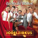 Jodelzirkus/Oesch's die Dritten