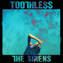 The Sirens/Toothless