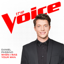 When I Was Your Man (The Voice Performance)/Daniel Passino