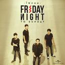 Street Light/Fridaynight To Sunday