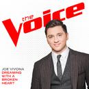 Dreaming With A Broken Heart (The Voice Performance)/Joe Vivona