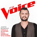 Here's A Quarter (Call Someone Who Cares) (The Voice Performance)/Justin Whisnant