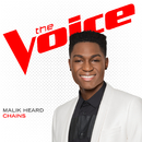 Chains (The Voice Performance)/Malik Heard