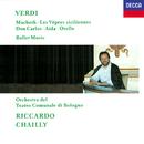 Verdi: Ballet Music/Riccardo Chailly, Orchestra del Teatro Comunale di Bologna