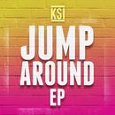 Jump Around - EP/KSI