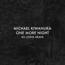One More Night (SG Lewis Remix)/Michael Kiwanuka