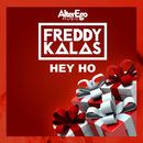 Hey Ho/Freddy Kalas