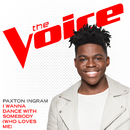 I Wanna Dance With Somebody (Who Loves Me) (The Voice Performance)/Paxton Ingram