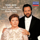 Operatic Recital/Susan Dunn, Orchestra del Teatro Comunale di Bologna, Riccardo Chailly