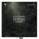 Criminal (Rell The Soundbender's VIP Remix) (feat. Los Rakas, Far East Movement)/Rell The Soundbender