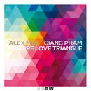 Bizarre Love Triangle/Alex Midi, Giang Pham
