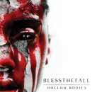 Hollow Bodies/Blessthefall