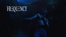 Frequency/Kid Cudi