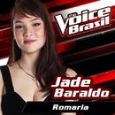 Romaria (The Voice Brasil 2016)/Jade Baraldo