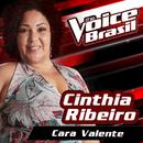 Cara Valente (The Voice Brasil 2016)/Cinthia Ribeiro