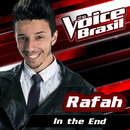 In The End (The Voice Brasil 2016)/Rafah