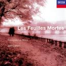 枯葉~コスマ:歌曲集/François Le Roux, Jeff Cohen