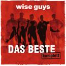 Wir werden euch vermissen/Wise Guys