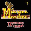 13 Intocables Corridos (Vol. 2)/Miguel Y Miguel