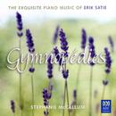Gymnopédies: The Exquisite Piano Music Of Erik Satie/Stephanie McCallum
