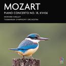 Mozart: Piano Concerto No. 18, KV456/Howard Shelley, Tasmanian Symphony Orchestra