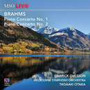 MSO Live: Brahms Piano Concerto No. 1 And Piano Concerto No. 2 (Live)/Garrick Ohlsson, Melbourne Symphony Orchestra, Tadaaki Otaka