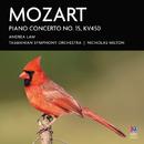 Mozart: Piano Concerto No. 15, KV450/Andrea Lam, Tasmanian Symphony Orchestra, Nicholas Milton
