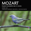 Mozart: Piano Concerto No. 17, KV453/Andrea Lam, Tasmanian Symphony Orchestra, Nicholas Milton