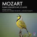 Mozart: Piano Concerto No. 27, KV595/Imogen Cooper, Australian Chamber Orchestra, Richard Tognetti