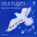 Solo Flights: Piano Music By John Carmichael/Antony Gray