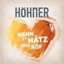 Wenn et Hätz dich röf/Höhner