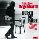Durch die Jahre/Franz Josef Degenhardt