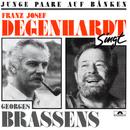 Junge Paare auf Bänken (Franz Josef Degenhardt singt Georges Brassens)/Franz Josef Degenhardt