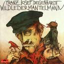 Wildledermantelmann/Franz Josef Degenhardt