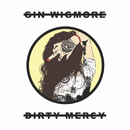 Dirty Mercy/Gin Wigmore